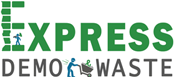 Express Demo Waste