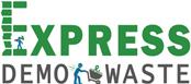 Express Demo Waste